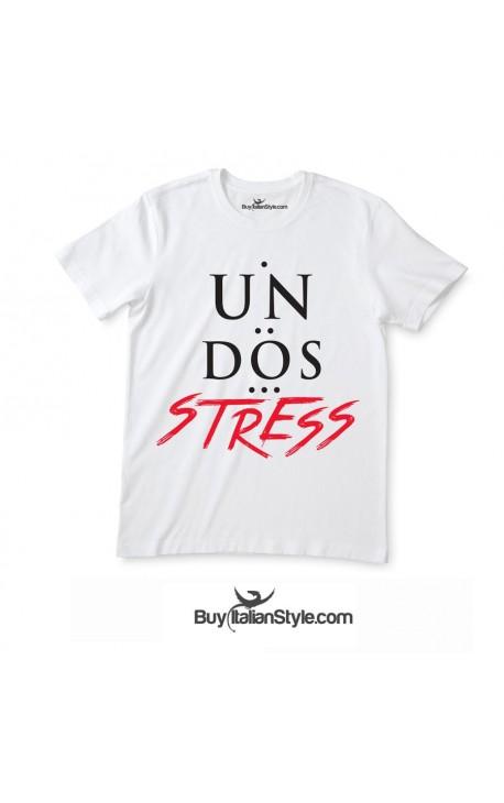 """T-shirt uomo/donna """"Un-Dos-stress"""