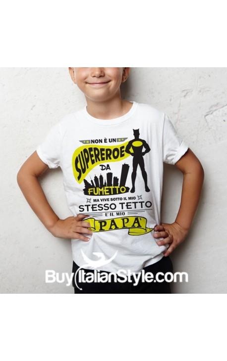 """T-shirt bimbo mezza manica """" Non è un super eroe da fumetto """""""
