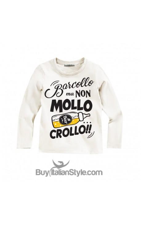 """T-shirt bimbo MANICA LUNGA """"Barcollo ma non mollo crollo"""""""