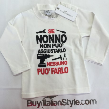 """Baby T-shirt """"If your grandfather can not fix it, no one can do it"""