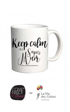 "Mug ""Keep calm I'm a Super Mum"""