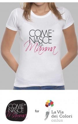 "T-shirt Donna ""Come nasce una mamma"""