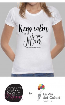 "T-shirt Donna ""T-shirt keep calm i'm super mum"""