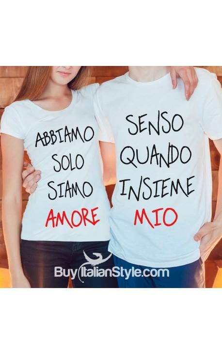 """PACK 2 T-shirt LUI&LEI """"Abbiamo senso solo quando siamo insieme amore mio"""""""
