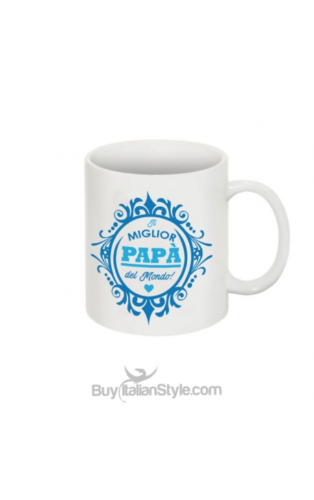 """Tazza """"Il miglior papà del mondo"""""""