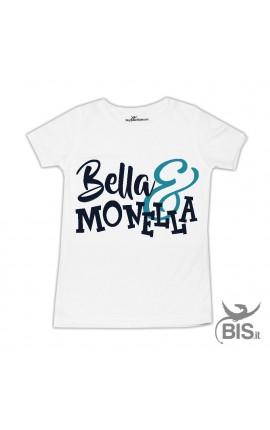 "T-shirt bimba ""Bella e Monella"""
