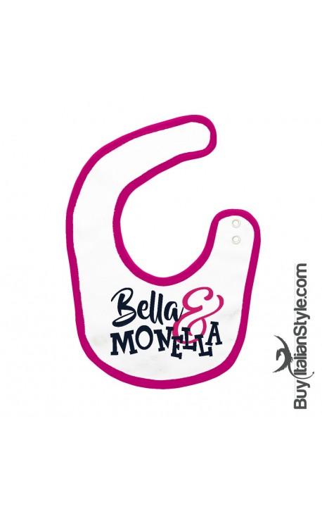 """Bavaglino """"Bella e monella"""""""