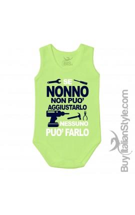 "Newborn Bodysuit ""If Grandpa can not fix it no one can do it"""