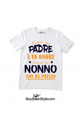 """T-shirt uomo """"Essere padre è un onore essere nonno non ha prezzo"""""""