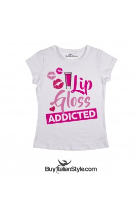 "Women's T-Shirt ""Lip Gloss Addicted"""