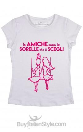 """T-shirt Donna """"Le amiche sono le sorelle che ti scegli"""""""