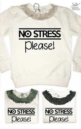"Sweatshirt ""No stress please"""