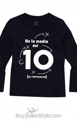 """T-shirt manica lunga """"Ho la media del 10 (al fantacalcio)"""""""