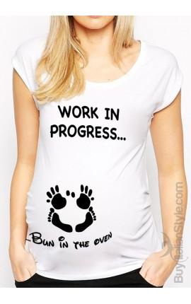 "Maternity t-shirt ""work in progress...bun in the oven"""
