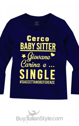 "T-shirt manica lunga ""cerco baby sitter"""