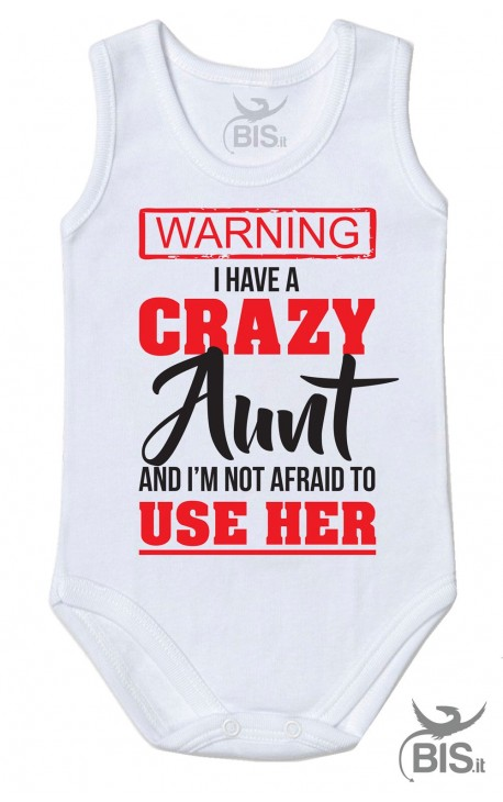 """Personalized Baby Bodysuit """"I have a crazy Aunt (Uncle-Mom-Daddy)"""""""