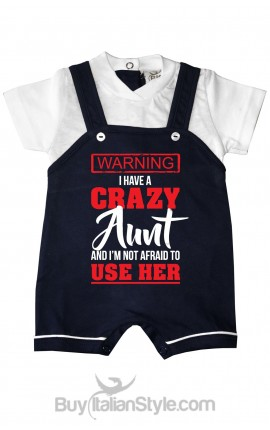 "Customizable Baby romper""I have a crazy Aunt (Uncle-Mum-Daddy) """