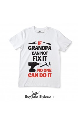 "Man short Sleeve T-Shirt ""If Grandpa Can not Fix It no one Can Do It"""