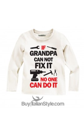 "Baby T-shirt ""If your grandfather can not fix it, no one can do it"