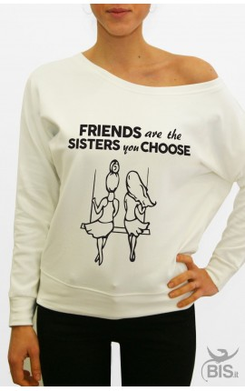 "Women's sweatshirt ""Friends are the sisters you choose"""