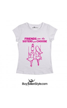 """Women's T-Shirt """"Friends are the sisters you choose"""""""