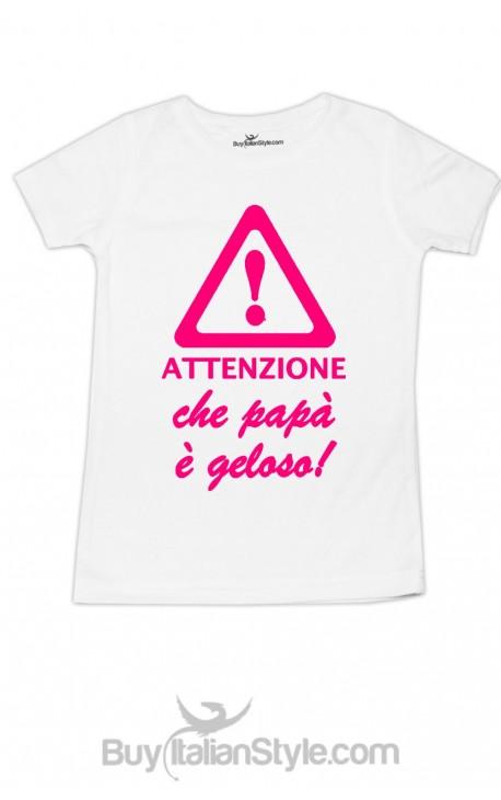 """T-shirt bimba mezza manica """"Attenzione che papà è geloso"""""""