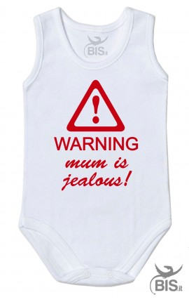 "Half-sleeve baby suit ""Warning mum is jealous"""
