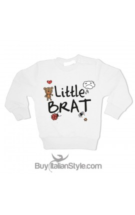 Little brat Sweatshirt