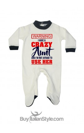 """CUSTOMIZABLE baby all in one""""I have a crazy Aunt (Uncle-Mom-Daddy)"""""""