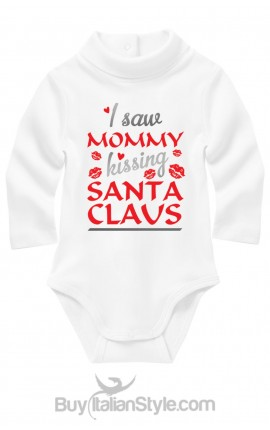 "Turtle neck Bodysuit ""I saw mom kissing Santa Claus"""