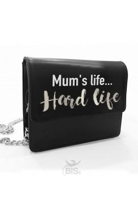 """Leather Shoulder Bag """"Mum's life... Hard life"""""""