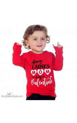 "T-shirt bimbo manica lunga ""Sorry ladies mom is my valentine"""