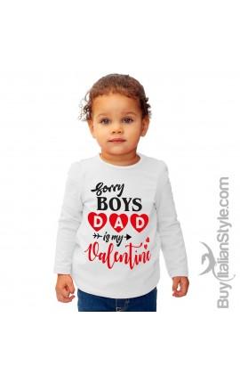 "T-shirt bimba manica lunga ""Sorry boys dad is my valentine"""