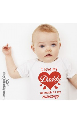 "Baby Bodysuit ""I Love my Daddy as much as my Mummy"""