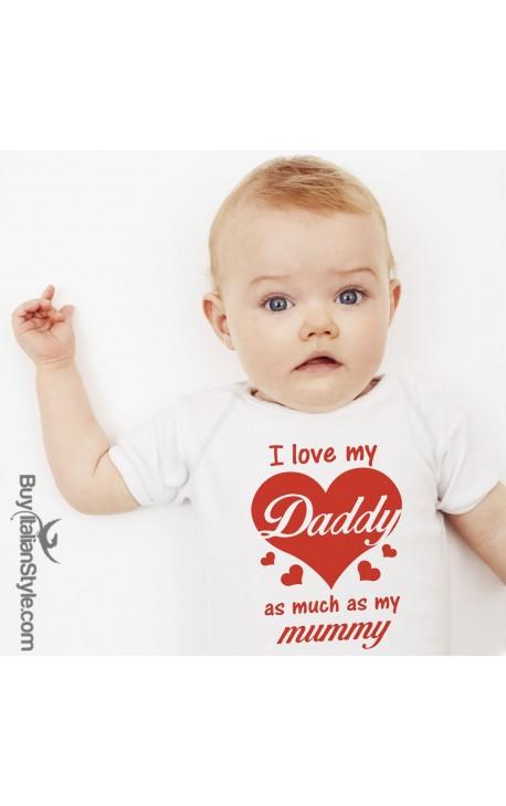 "Baby Bodysuit ""I Love my Daddy as much as my Mummy"""