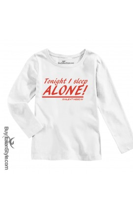 "Long-sleeved T-shirt ""Tonight I sleep alone"""