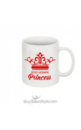 "Mug ""Good morning Princess"""