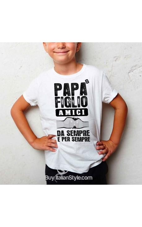 """T-shirt bimbo """"Papà figlio amici da sempre e per sempre"""""""