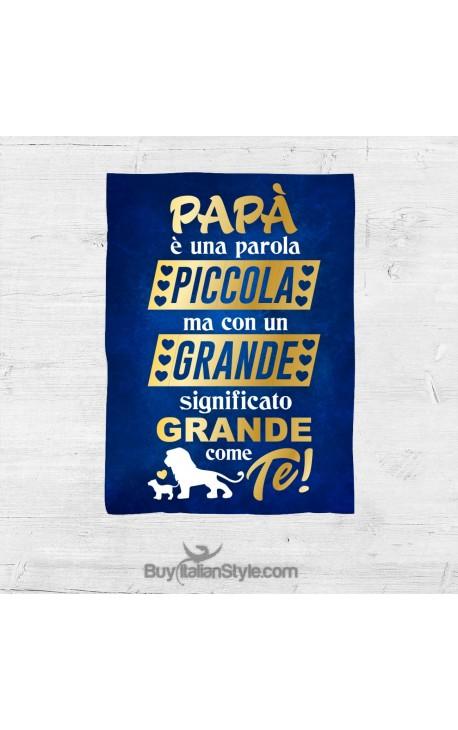 """Plaid """"papà è una parola piccola ma con un significato grande grande come te"""""""