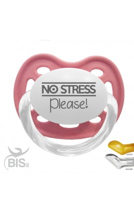 "Ciuccio love ""No stress please"""