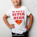 "Boy's T-Shirt ""My dad is a Super Hero"""
