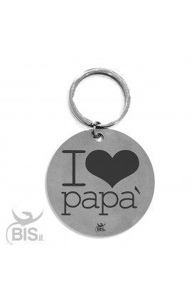 "Portachiavi acciaio "" I LOVE PAPA' """
