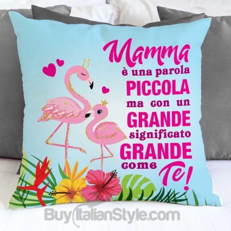 """Federa cuscino """"mamma è una parola piccola ma con un significato grande grande come te"""""""