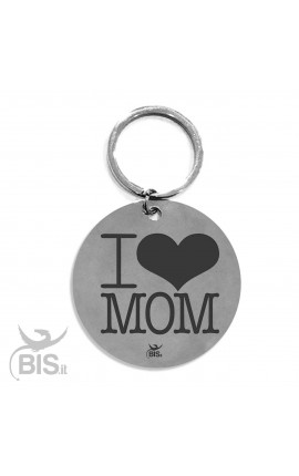 "Personalized Round Keyring ""I LOVE MOM"""