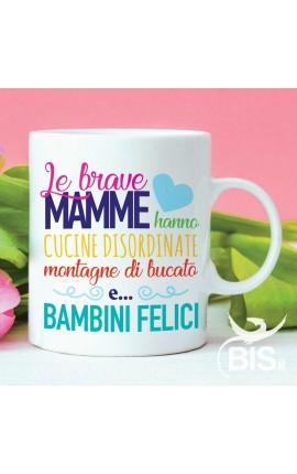 """Tazza in ceramica """"Le brave mamme"""""""