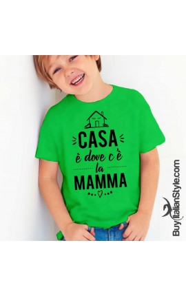 """T-shirt bimbo coordinato """"CASA è dove c'è la MAMMA"""""""