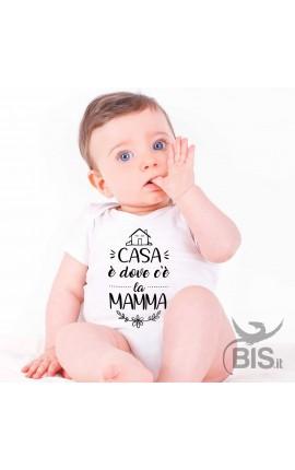 """Body Neonata """"CASA è dove c'è la MAMMA"""""""