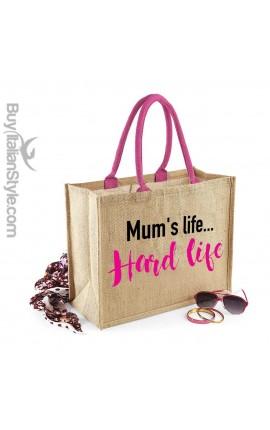 "Sea Bag ""Mum's life... Hard life"""