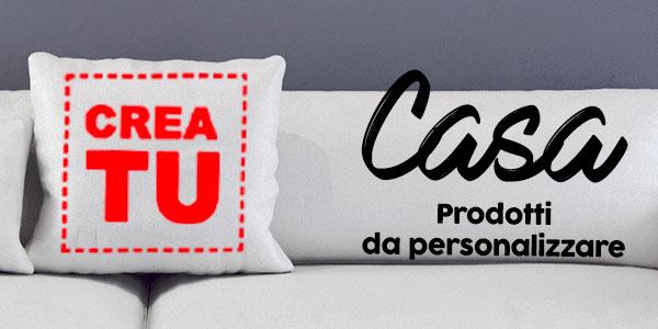 prodotti personalizzabili per la casa